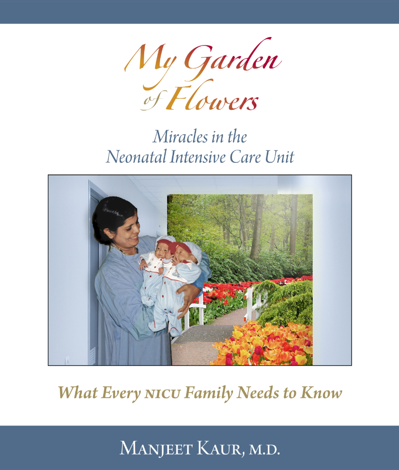 My Garden of Flowers: Miracles in the Neonatal Intensive Care Unit